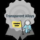 Transparent Alloys Experiment- Coming Soon